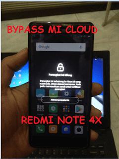 Bypass Mi Cloud Redmi Note 4X