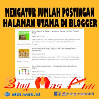 Mengatur Jumlah Postingan pada Halaman Utama di Blogger