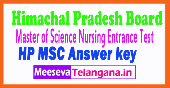 Himachal Pradesh M.Sc Nursing Entrance Test Answer Key 2017
