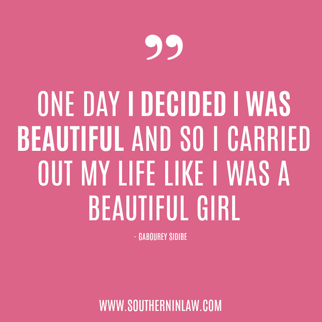 Body Image Quotes | One day I decided I was beautiful and so I carried out my life like I was a beautiful girl – Gabourey Sidibe