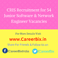 CRIS Recruitment for 54 Junior Software & Network Engineer Vacancies