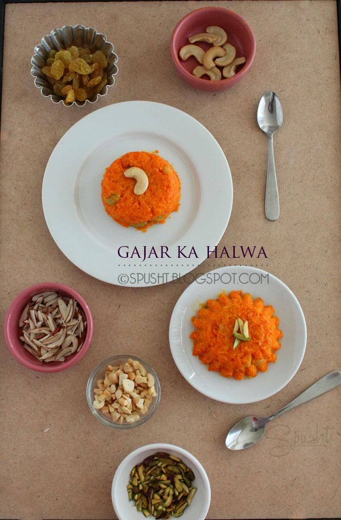 Spusht | Traditional Gajar Halwa | Indian desserts using Milk