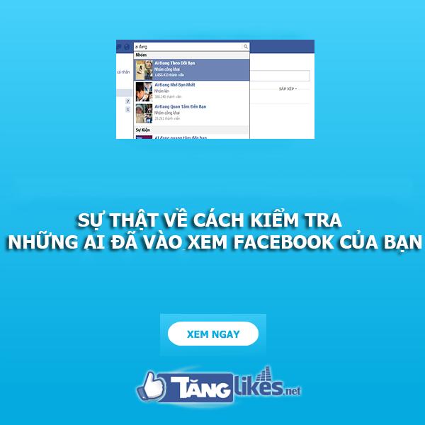 kiem tra ai vao xem facebook cua ban