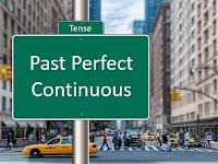 3 Hal Mengenai Past Perfect Continuous yang Perlu Dicermati