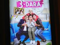 #Film3Dara2 : Tontonan Bioskop Perdana yang Super Kocak dan Mendidik