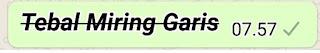 Membuat Tulisan Tebal Miring Coret Bergaris Whatsapp