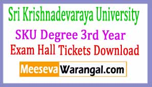 Sri Krishnadevaraya University SKU Degree 3rd Year (Regular) Exam  Hall Tickets Download 2017
