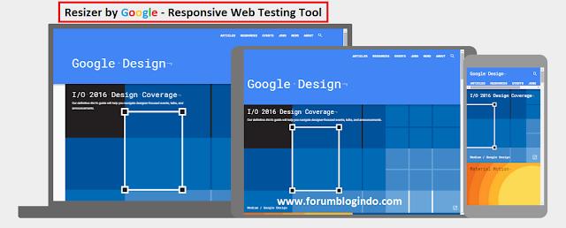 Resizer – Alat Uji Responsive Web Testing Tool dari Google
