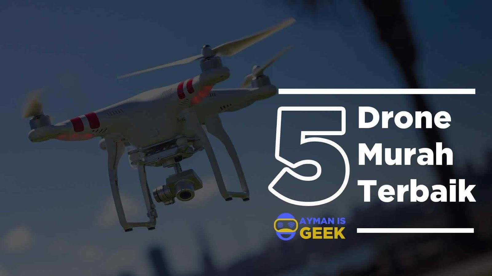 5 Drone Murah Terbaik dengan Kamera harga dibawah 1 jutaan