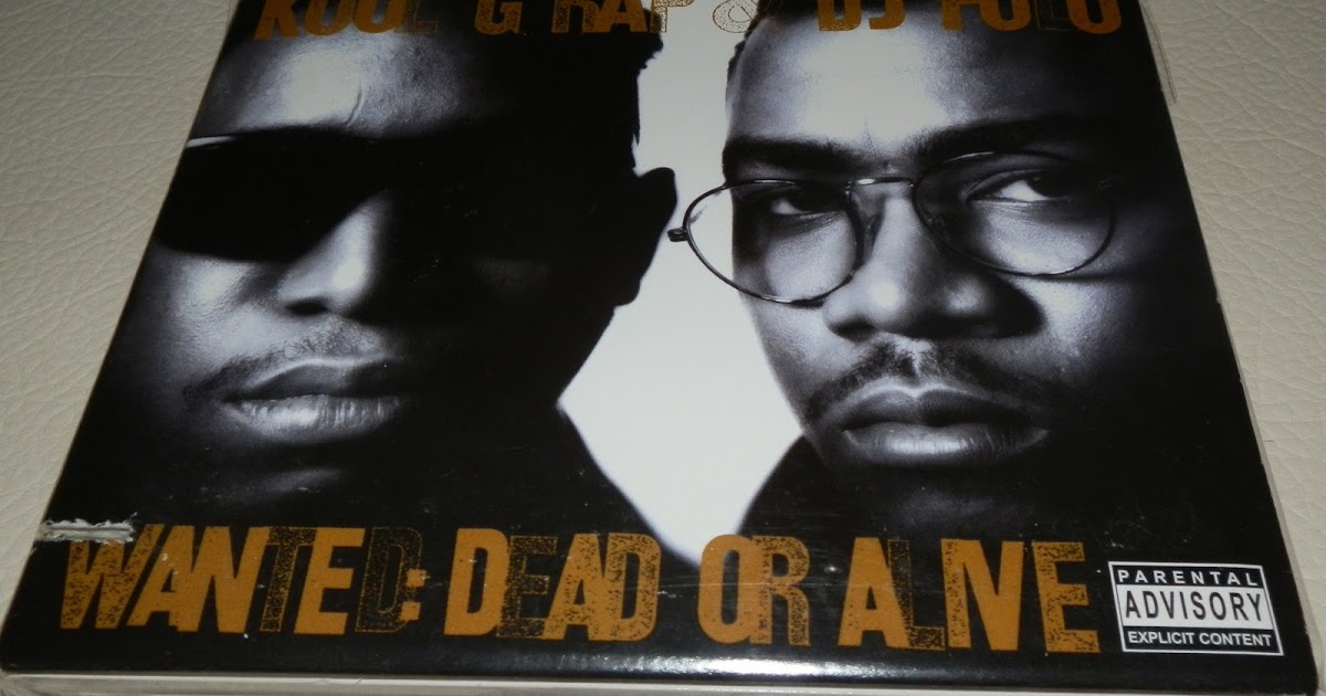 Hip Hop Blog: Kool G Rap & DJ Polo - Wanted: Dead Or Alive ...
