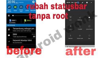 Cara merubah status bar di android tanpa root.