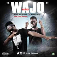 Nbj Wonder X Maflous – Wajo (Remix) mp3made.com.ng