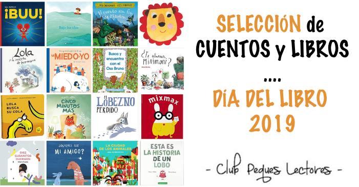 selección de cuentos y libros recomendados para el día del libro 2019