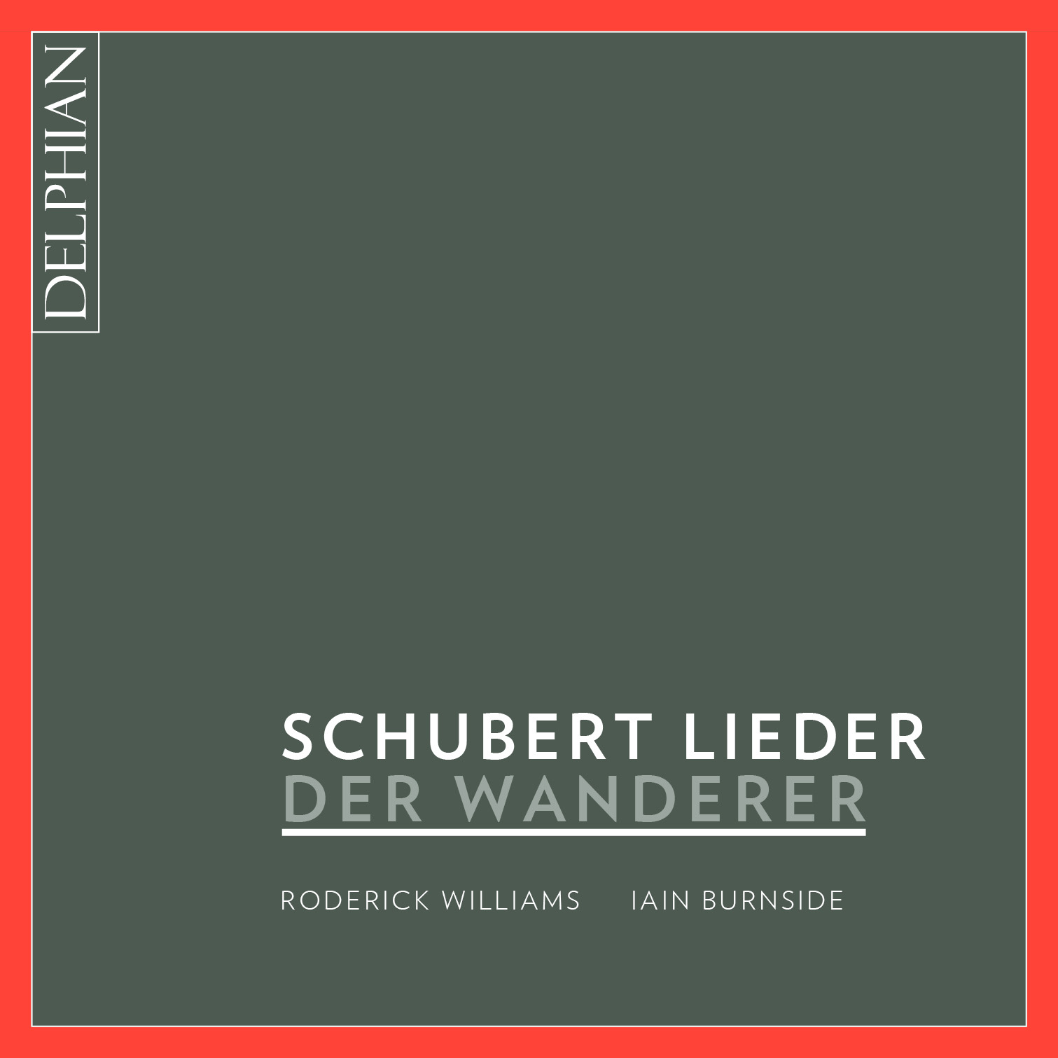 IN REVIEW: Franz Scubert - DER WANDERER - LIEDER (Delphian Records DCD34170)