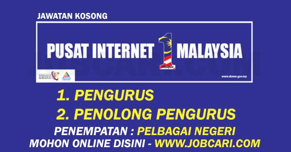 JAWATAN KOSONG PENGURUS PENOLONG PENGURUS PUSAT INTERNET 1MALAYSIA