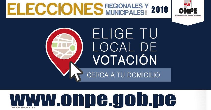 ONPE: Elige tu Local de Votación para las Elecciones Regionales y Municipales 2018 - www.onpe.gob.pe