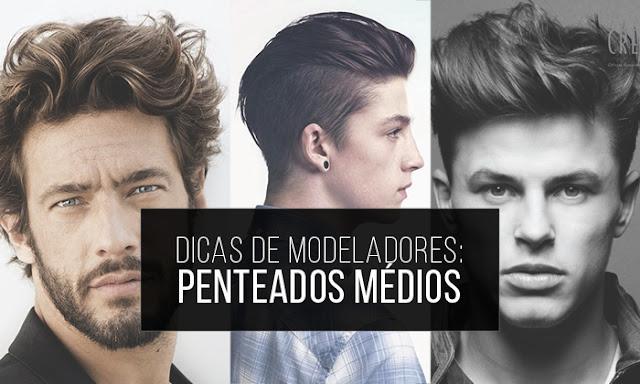 Blog Calitta Penteado Masculino: Dicas de Modeladores para Penteados Médios
