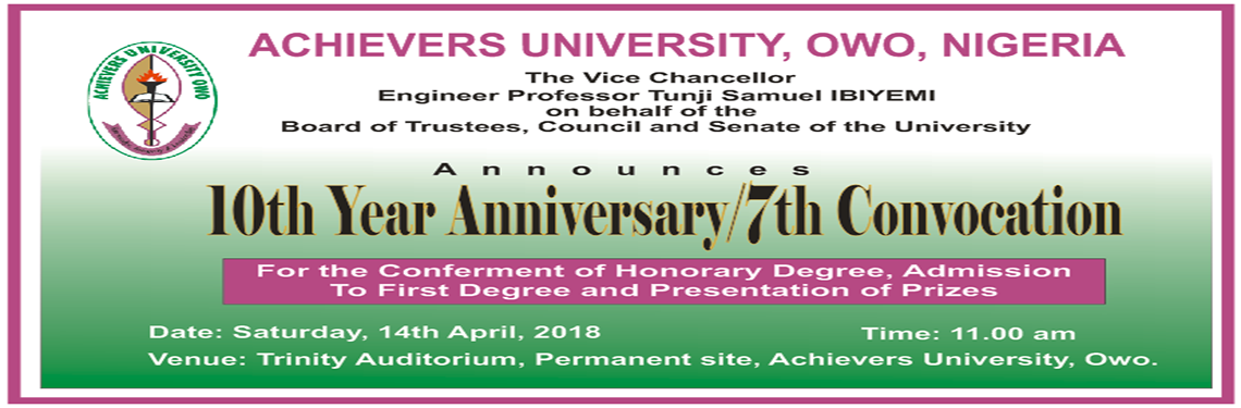 Achievers University 10th Year Anniversary/7th Convocation Ceremony Date