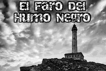 El Faro Del Humo Negro