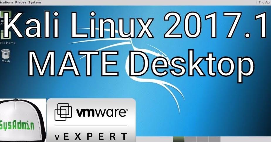 Kali Linux 2017.1 MATE Installation on VMware Workstation