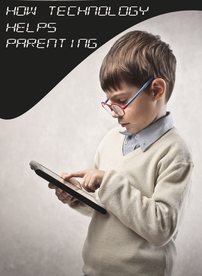 How Technology Helps Parenting