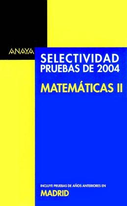 Selectividad Matemáticas II: Pruebas de 2004