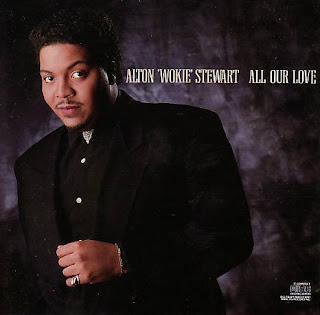 Alton ''Wokie'' Stewart – All Our Love (1989)