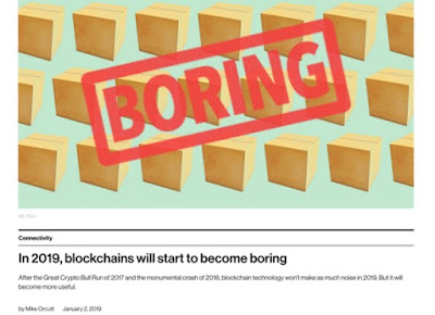 In 2019, blackchains will start to become boring...
