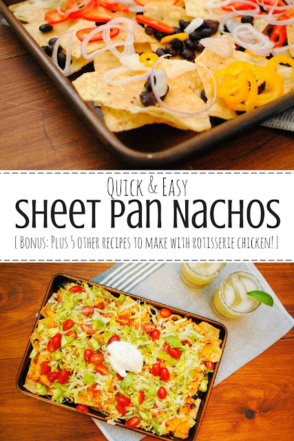 Creamy Chicken Sheet Pan Nachos recipe and 5 other easy and delicious recipes to make with rotisserie chicken