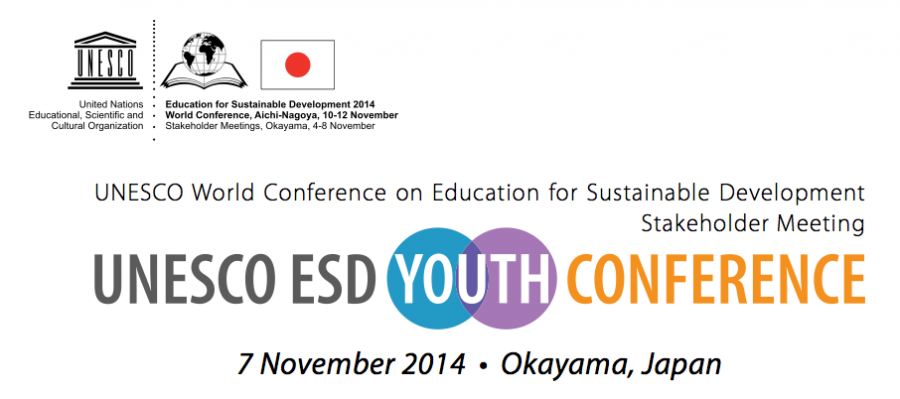 2014 UNESCO Education for Sustainable Development Youth Conference in Japan!