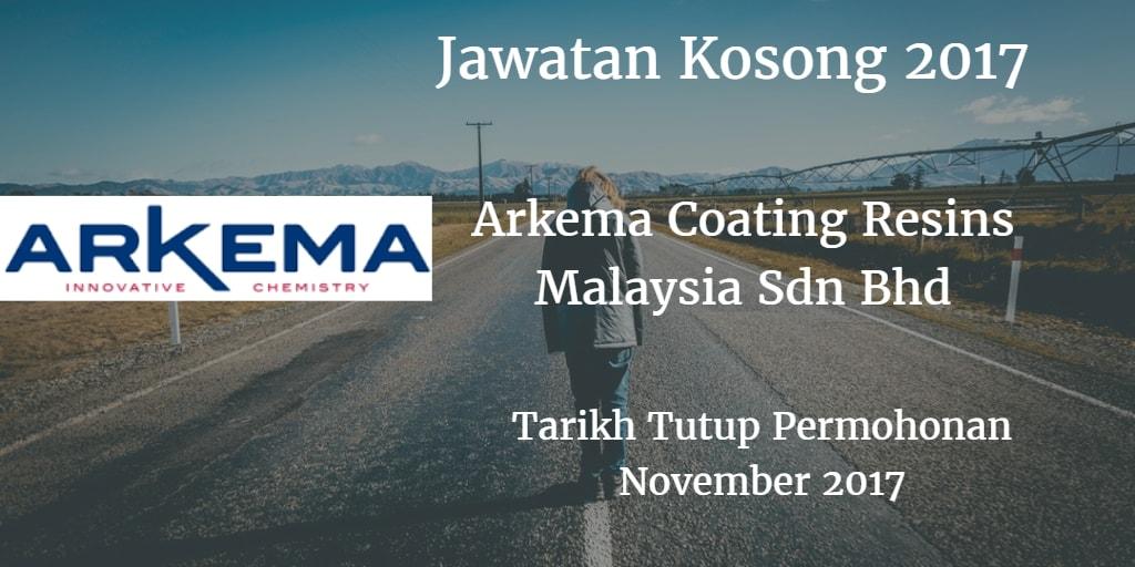 Jawatan Kosong ARKEMA COATING RESINS MALAYSIA SDN.BHD November 2017