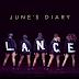 Video: June's Diary - 'L.A.N.C.E.'
