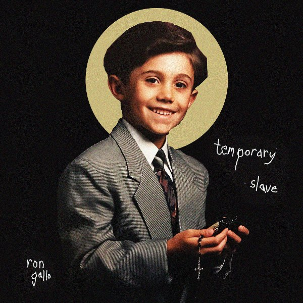 RON GALLO - Temporary slave (single) 1