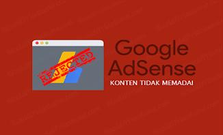Mengatasi Alasan Penolakan Google Adsense : Konten Tidak Memadai