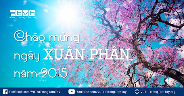 [Ftvh] Chào mừng ngày Xuân phân năm 2015.