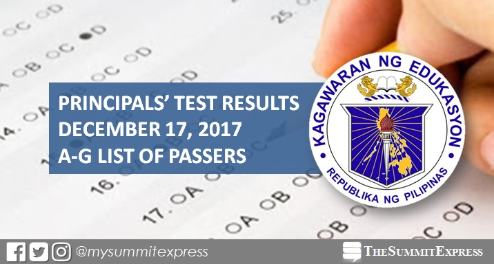 A-G Passers: 2017 Principals' Test Results December 17, 2017 NQESH