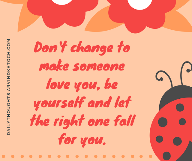 change, someone, love, fall, quote, daily thought,