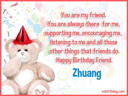 Zhuang Happy birthday friends always