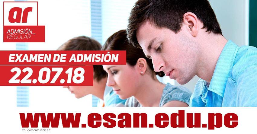 Resultados Examen ESAN 2018 (22 Julio) Ingresantes Admisión Regular Universidad ESAN - www.ue.edu.pe