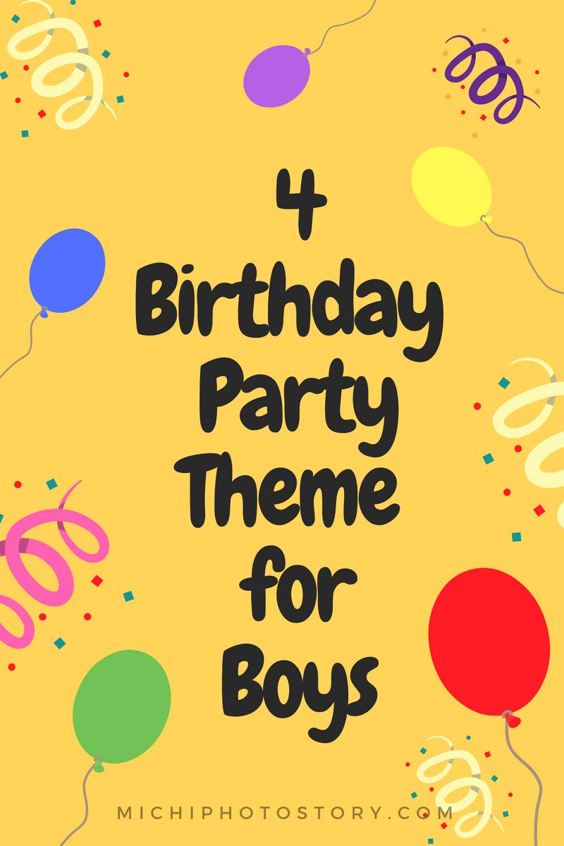 michi photostory 4 birthday party theme for boys