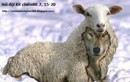 Trong số những kẻ rao giảng Phúc Âm, sẽ có nhiều ngôn sứ giả xuất hiện