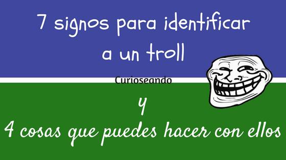 7-signos-para-identificar-a-un-troll-y-4-cosas-que-puedes-hacer-con-ellos