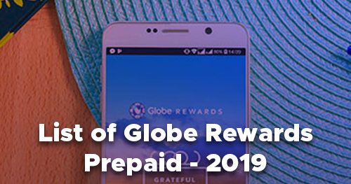 List of Globe Rewards - Prepaid, Item Codes That You Can Redeem