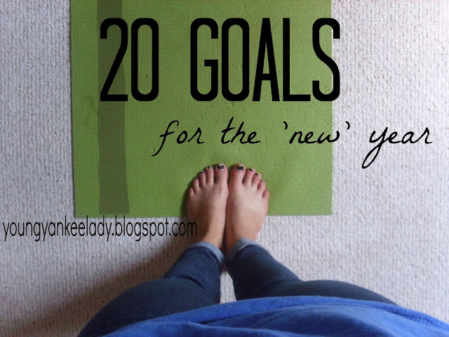 20 Goals for the 'New' Year from Young Yankee Lady. Figure skating goals, work goals, and personal/mental goals from an 18 year-old.