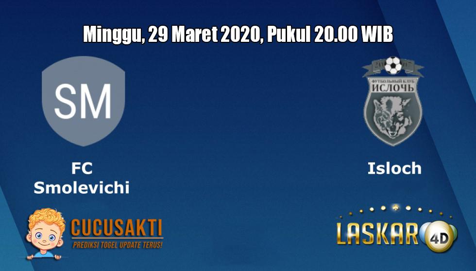 Prediksi Smolevichi VS Isloch Minsk 29 Maret 2020