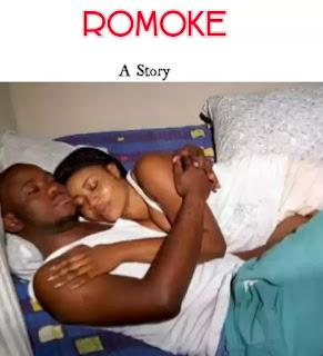 (Must Read) Romoke Episode 4