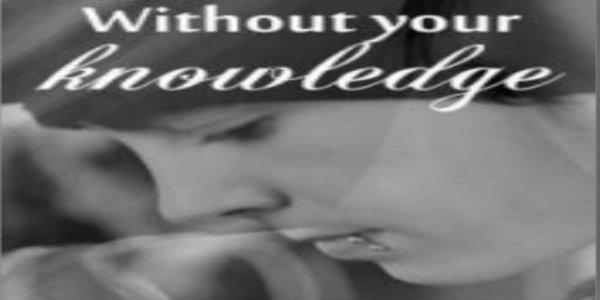 Sin tu conocimiento