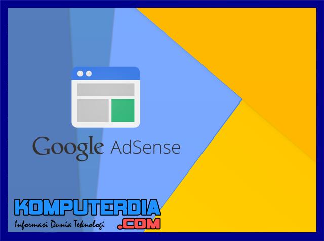 Panduan Cara Yang Benar Daftar Google Adsense Hingga Full Approved