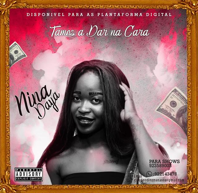 Nina Daya - Tamos A Dar Na Cara