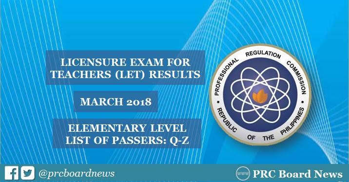 Q-Z Passers Alphabetical List: March 2018 LET Result Elementary